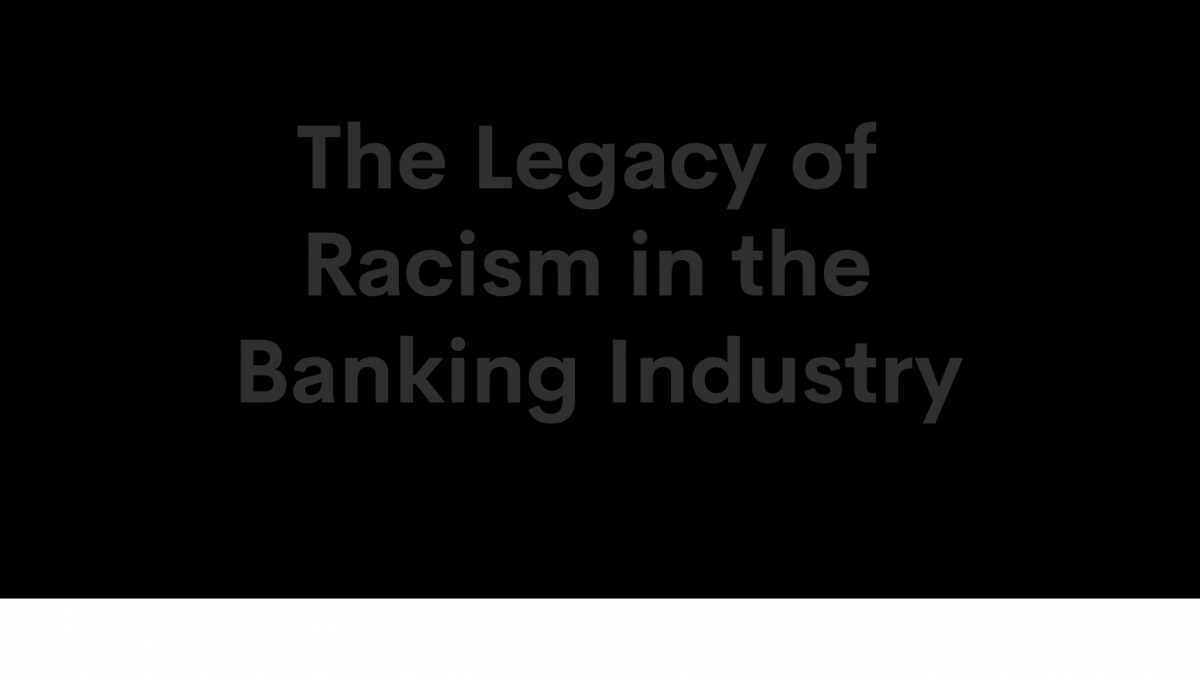 The Legacy of Racism in the Banking Industry