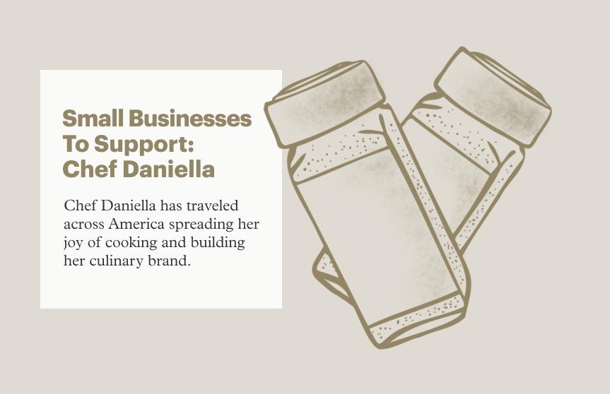 Small Businesses to Support this Season: Chef Daniella