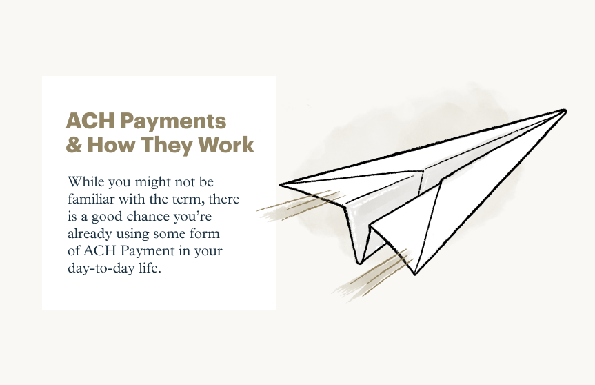 What is ACH Payment and How Does it Work?