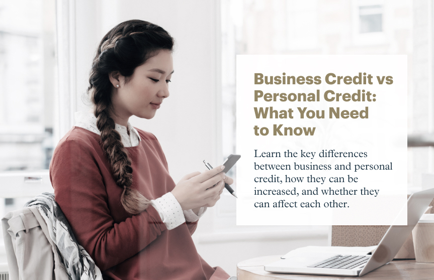 Business Credit vs. Personal Credit: What You Need to Know