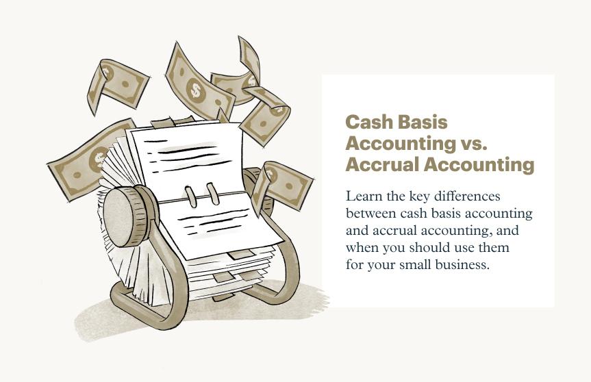 Accrual Accounting vs. Cash Basis Accounting: Key Differences