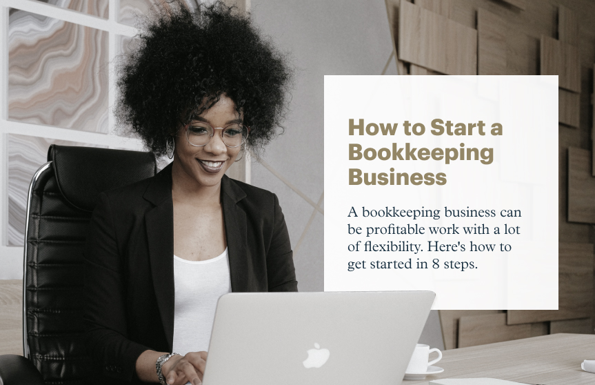 How to Start a Bookkeeping Business in 8 Steps