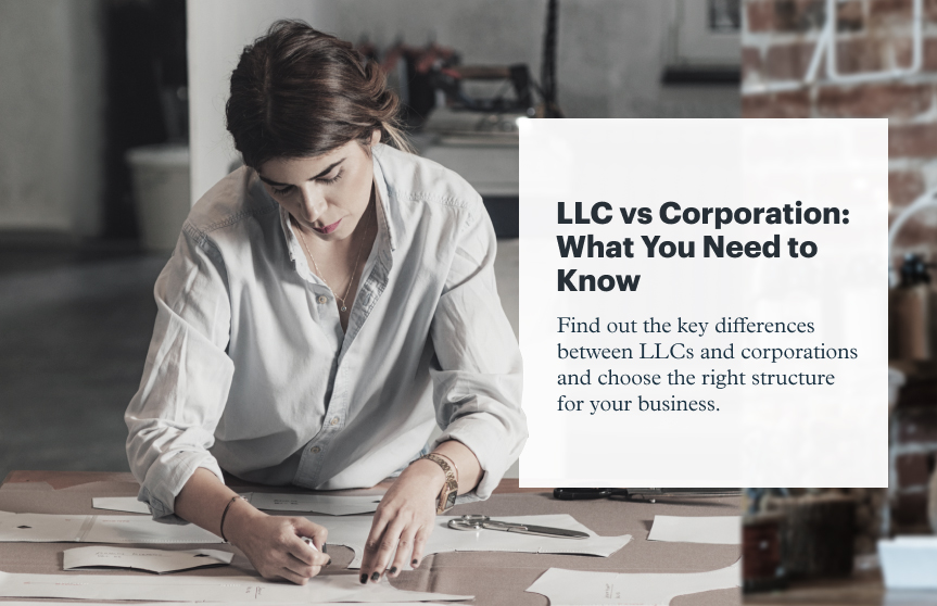 LLC vs. Corporation: What You Need to Know